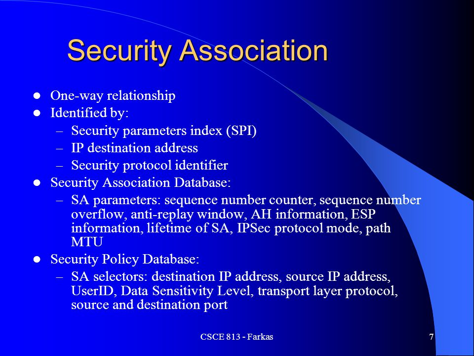 Security Association One-way relationship Identified by: