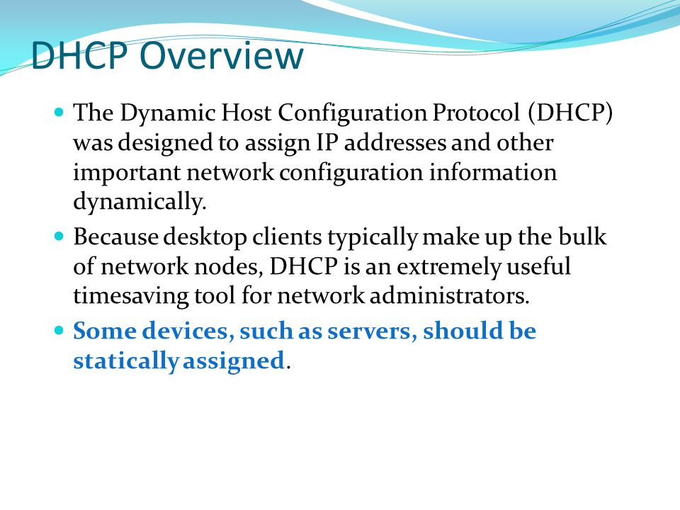 DHCP Overview