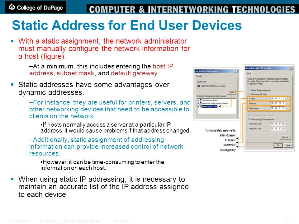 Static Address for End User Devices