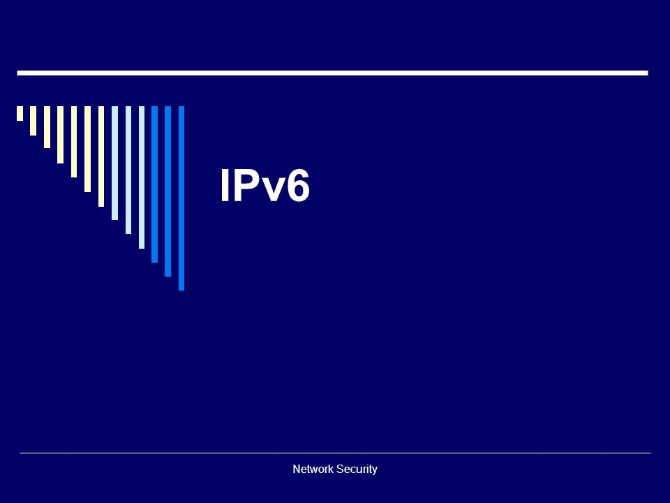 IPv6 Network Security