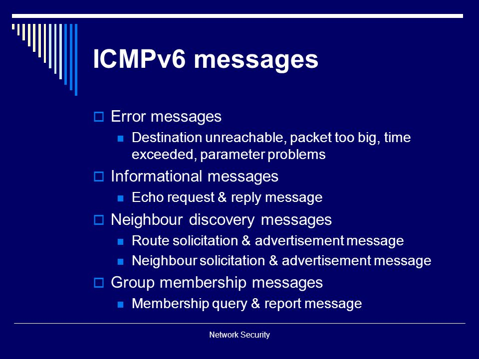 ICMPv6 messages Error messages Informational messages