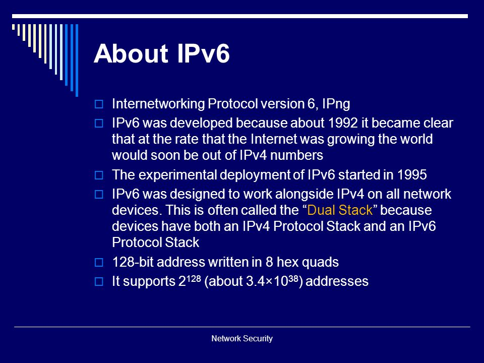 About IPv6 Internetworking Protocol version 6, IPng