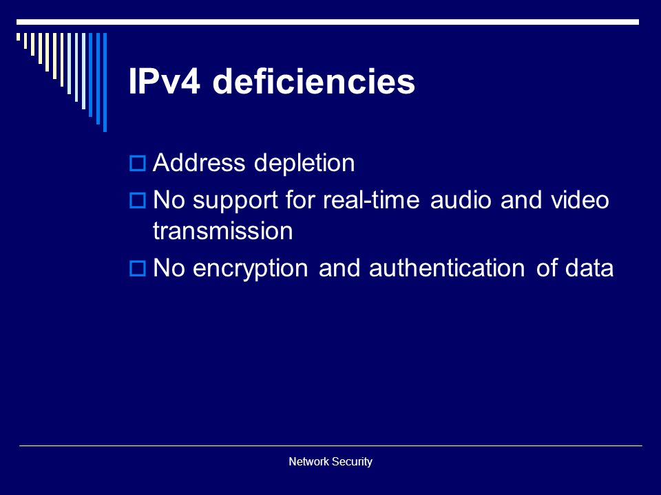 IPv4 deficiencies Address depletion