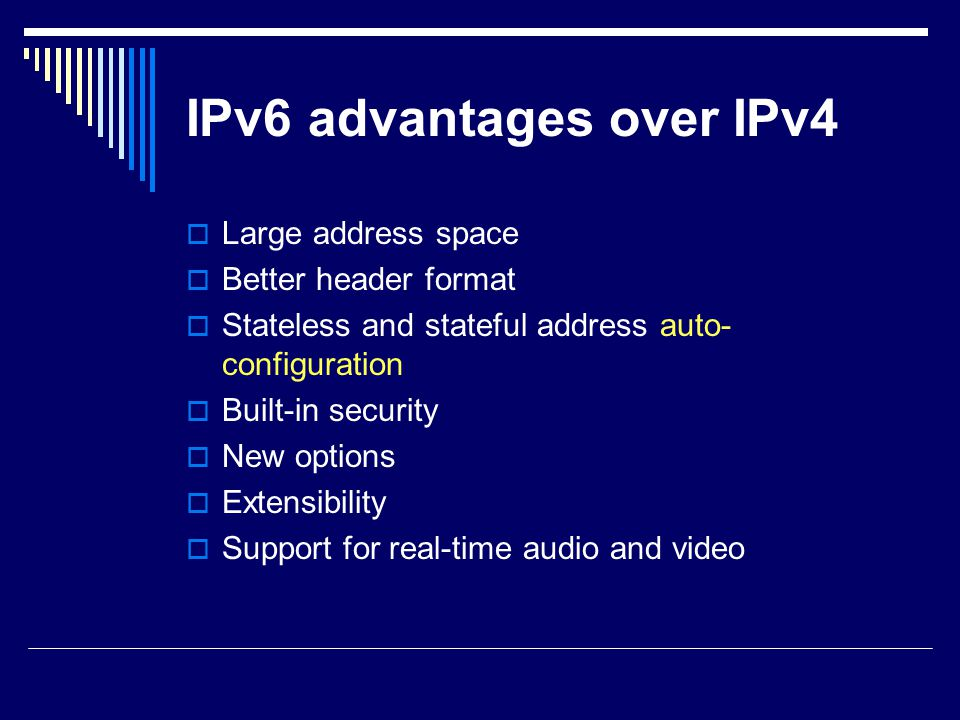 IPv6 advantages over IPv4