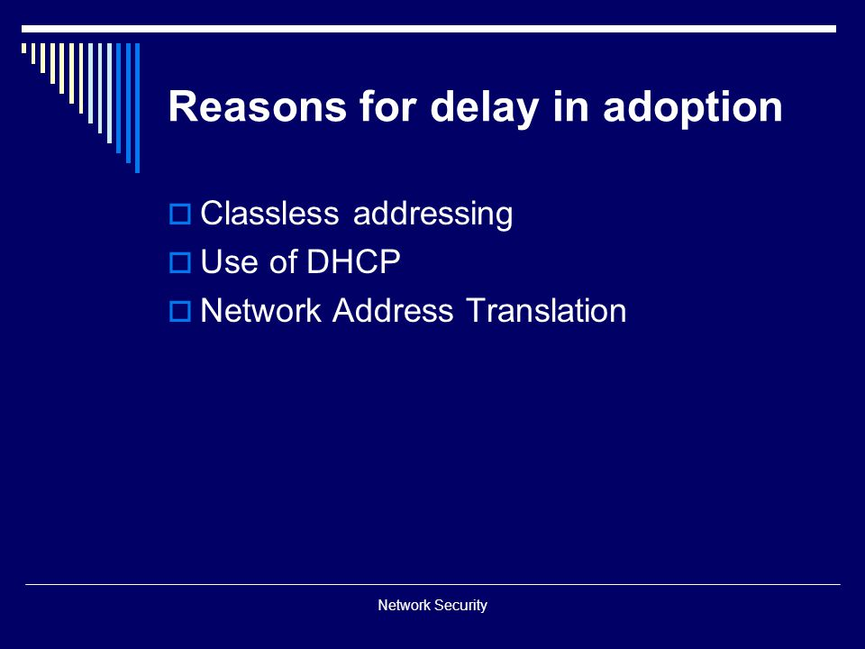 Reasons for delay in adoption