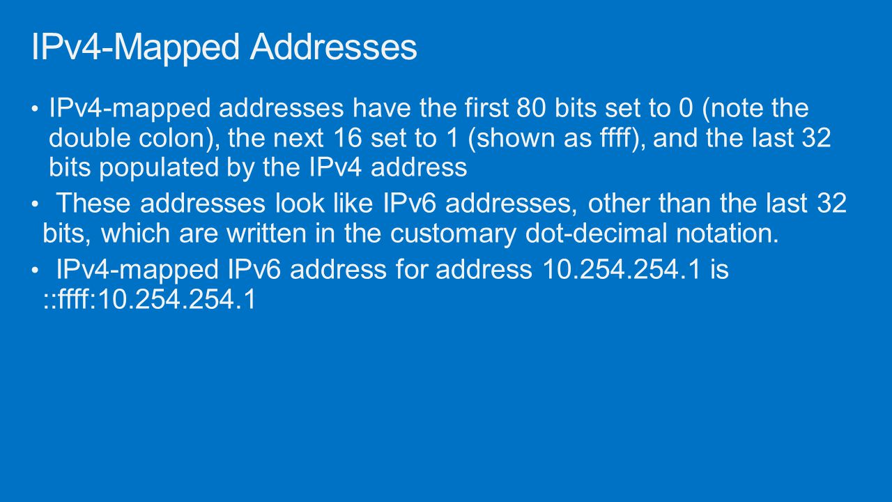 IPv4-Mapped Addresses