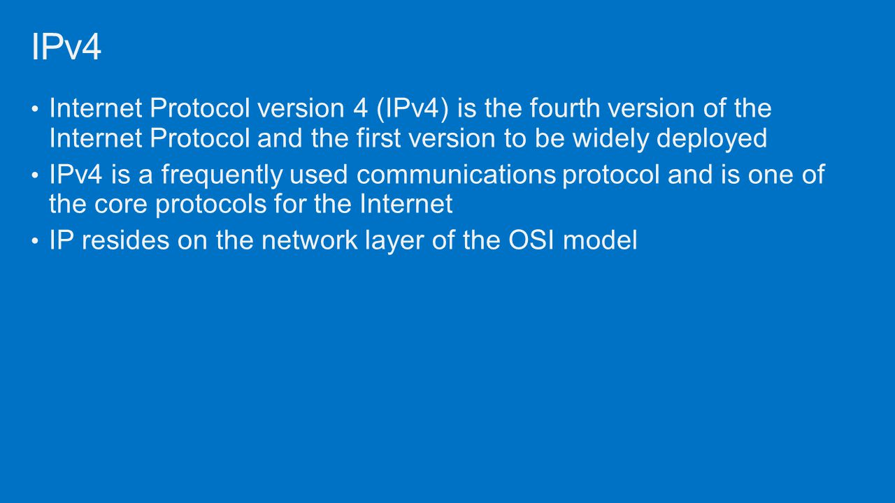 IPv4 Internet Protocol version 4 (IPv4) is the fourth version of the Internet Protocol and the first version to be widely deployed.