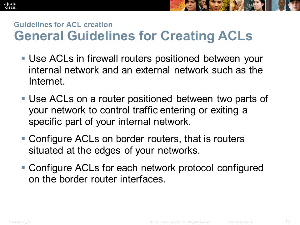 Guidelines for ACL creation General Guidelines for Creating ACLs