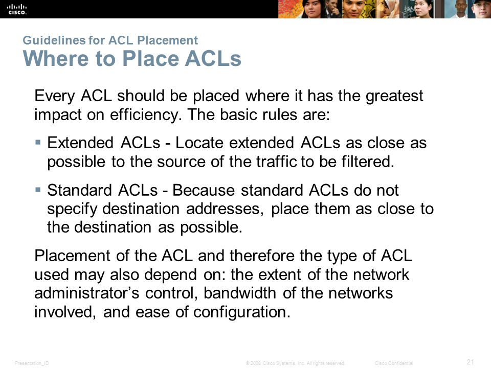 Guidelines for ACL Placement Where to Place ACLs