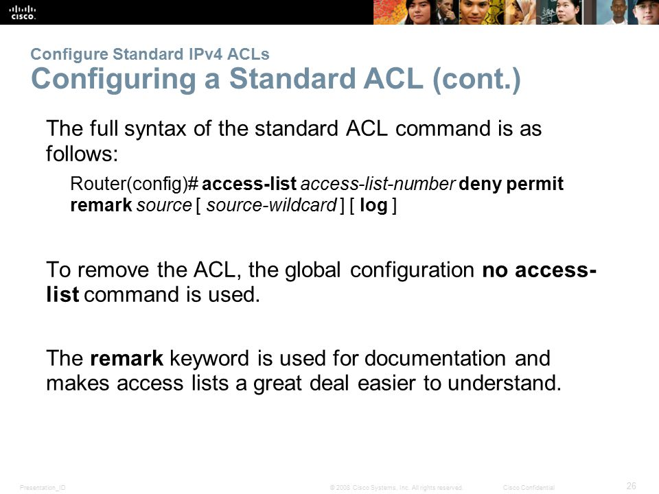 Configure Standard IPv4 ACLs Configuring a Standard ACL (cont.)