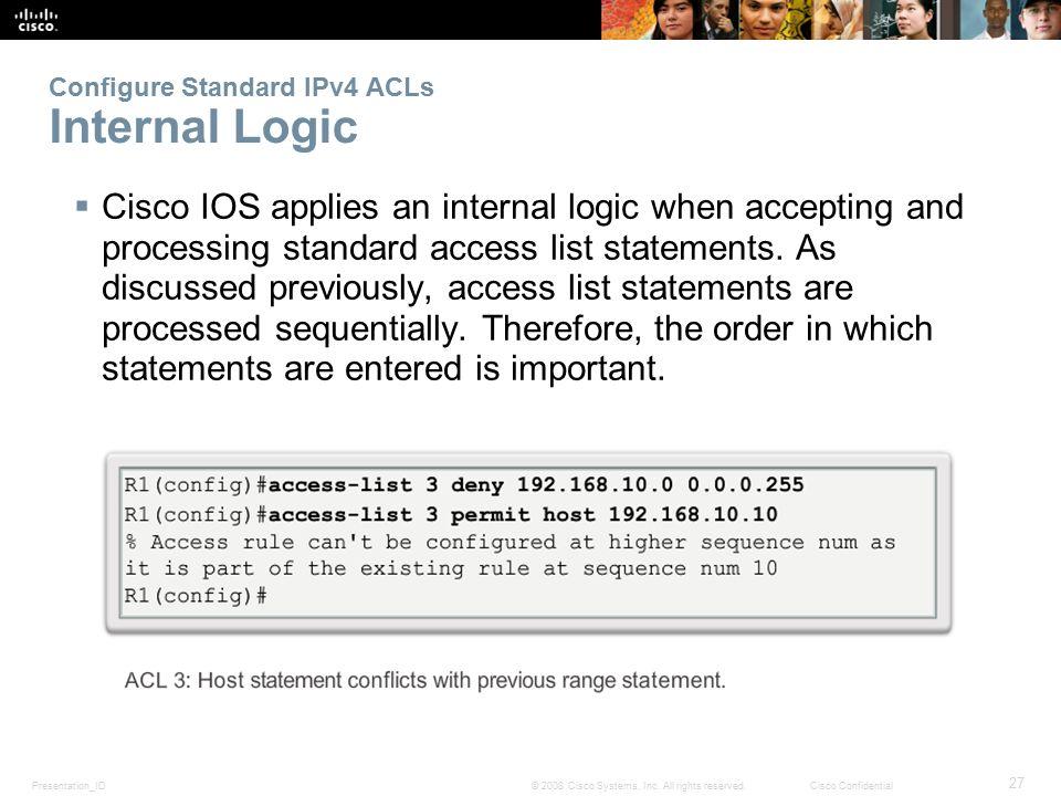 Configure Standard IPv4 ACLs Internal Logic