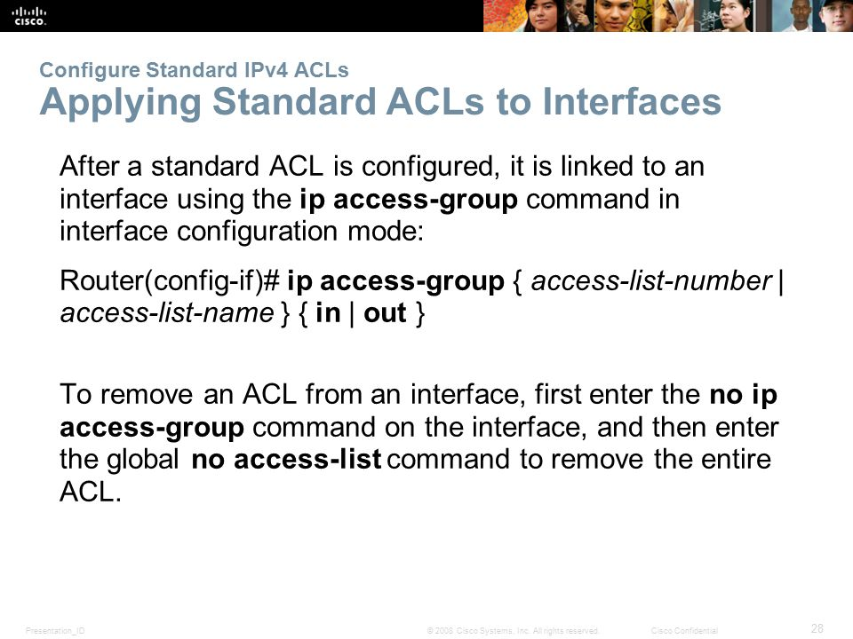 Configure Standard IPv4 ACLs Applying Standard ACLs to Interfaces