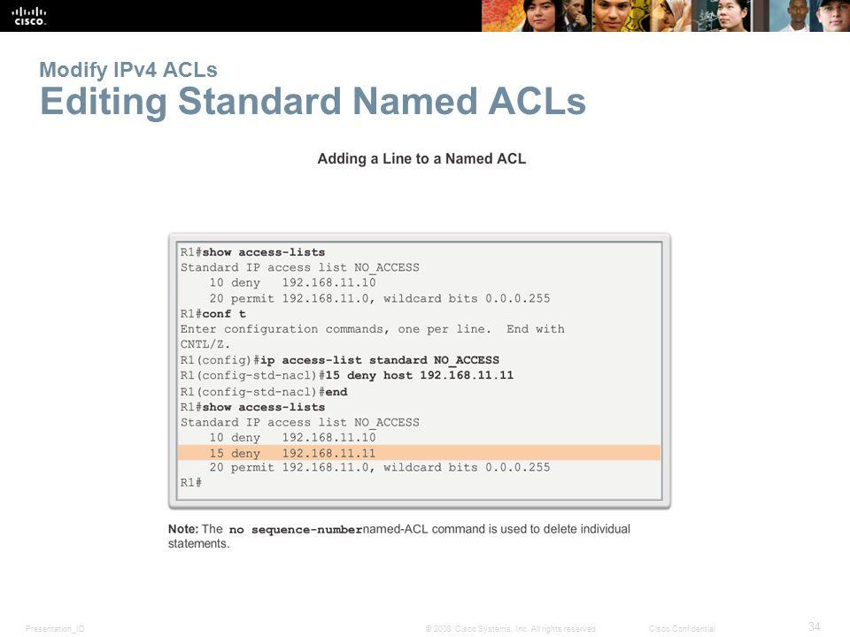 Modify IPv4 ACLs Editing Standard Named ACLs