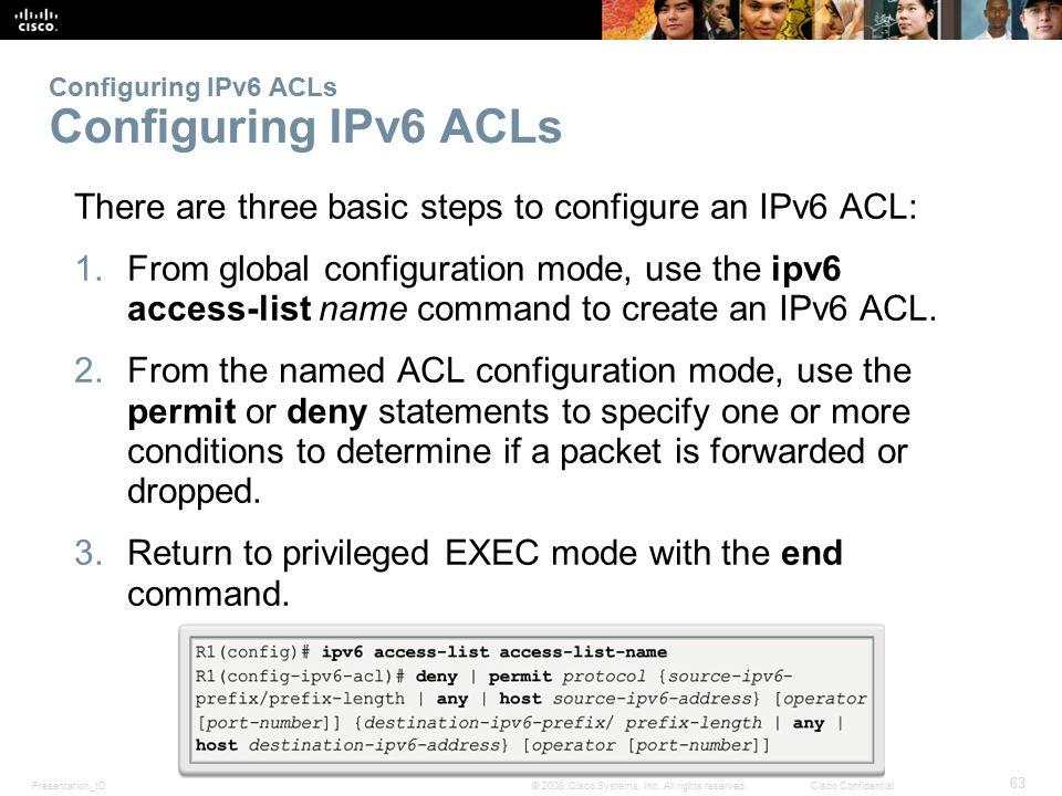 Configuring IPv6 ACLs Configuring IPv6 ACLs