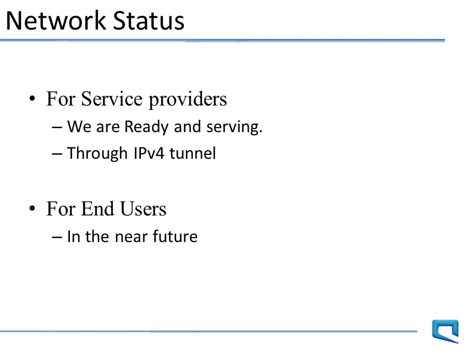 Network Status For Service providers For End Users