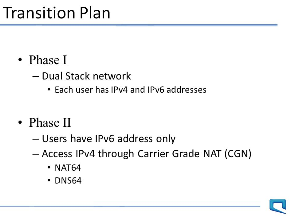 Transition Plan Phase I Phase II Dual Stack network