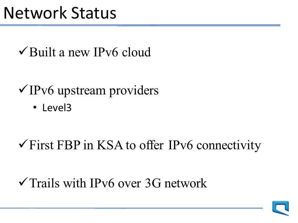 Network Status Built a new IPv6 cloud IPv6 upstream providers