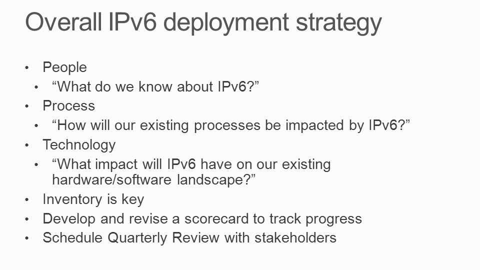 Overall IPv6 deployment strategy