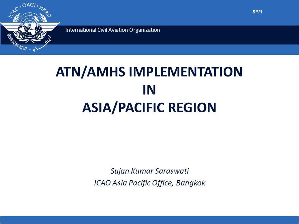 ATN/AMHS IMPLEMENTATION IN ASIA/PACIFIC REGION