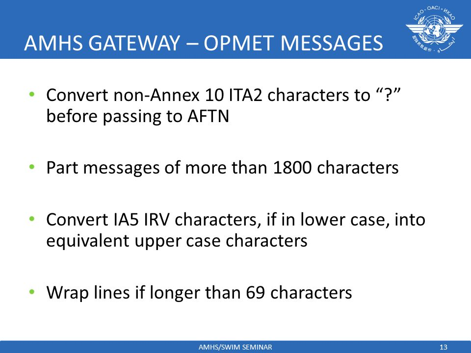 AMHS GATEWAY – OPMET MESSAGES