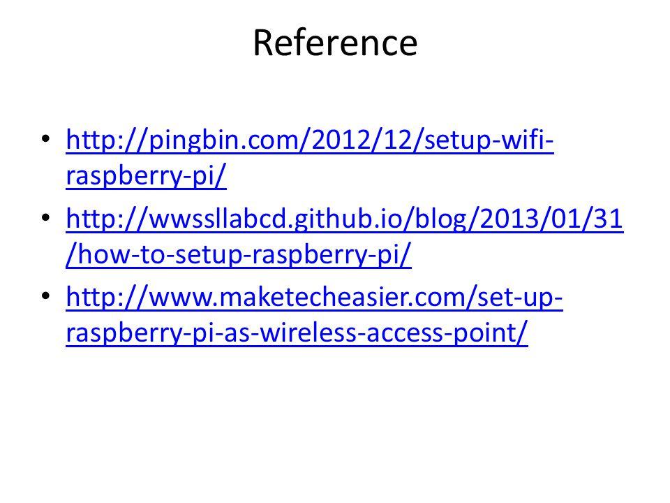 Reference http://pingbin.com/2012/12/setup-wifi-raspberry-pi/
