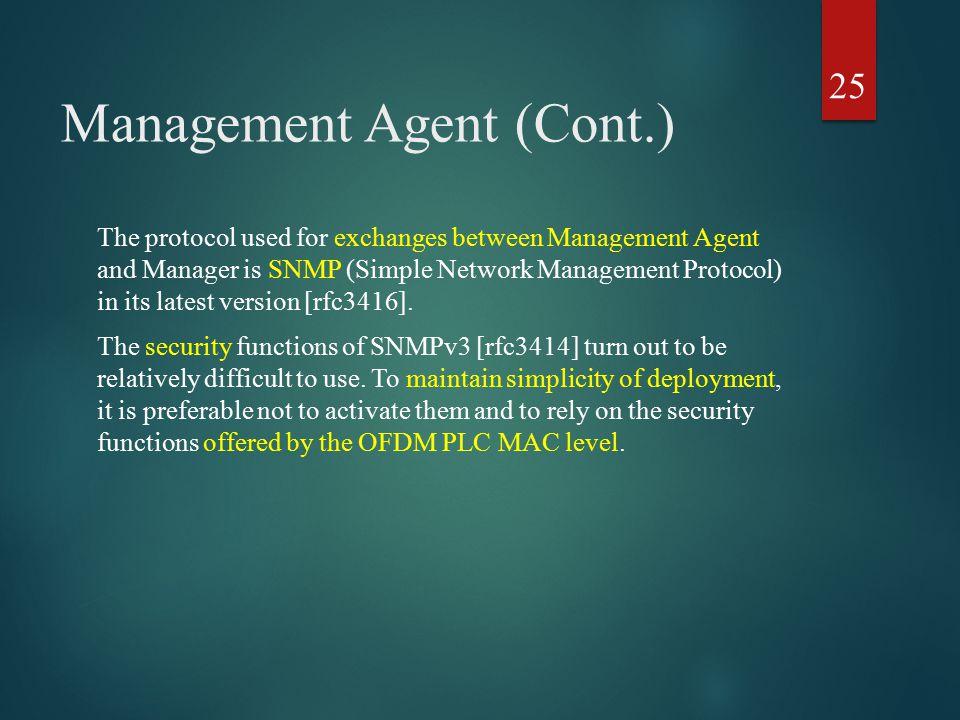 Management Agent (Cont.)