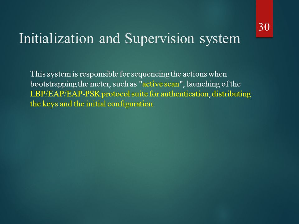 Initialization and Supervision system