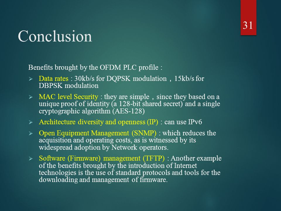 Conclusion Benefits brought by the OFDM PLC profile :
