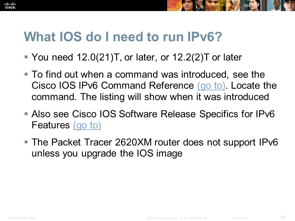 What IOS do I need to run IPv6