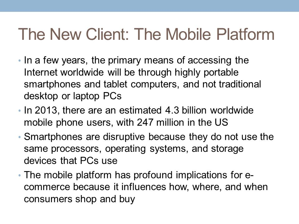 The New Client: The Mobile Platform
