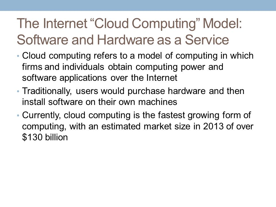 The Internet Cloud Computing Model: Software and Hardware as a Service
