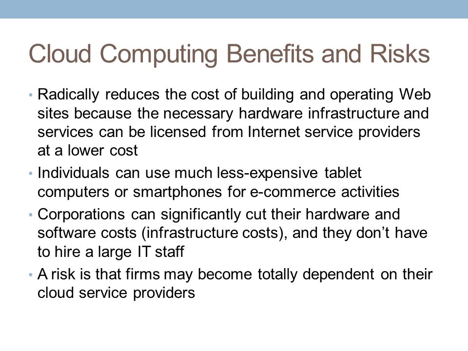 Cloud Computing Benefits and Risks