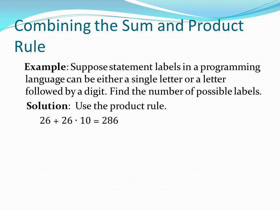 Combining the Sum and Product Rule