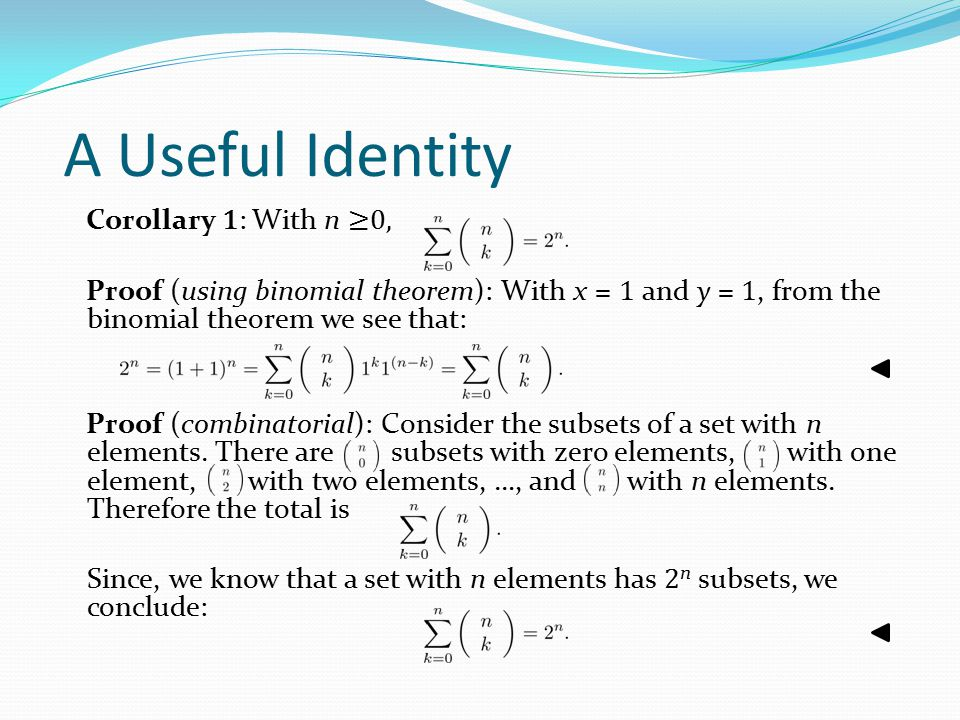 A Useful Identity Corollary 1: With n ≥0,