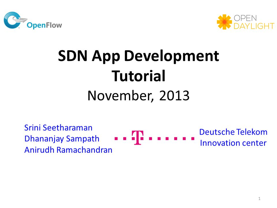 SDN App Development Tutorial November, 2013