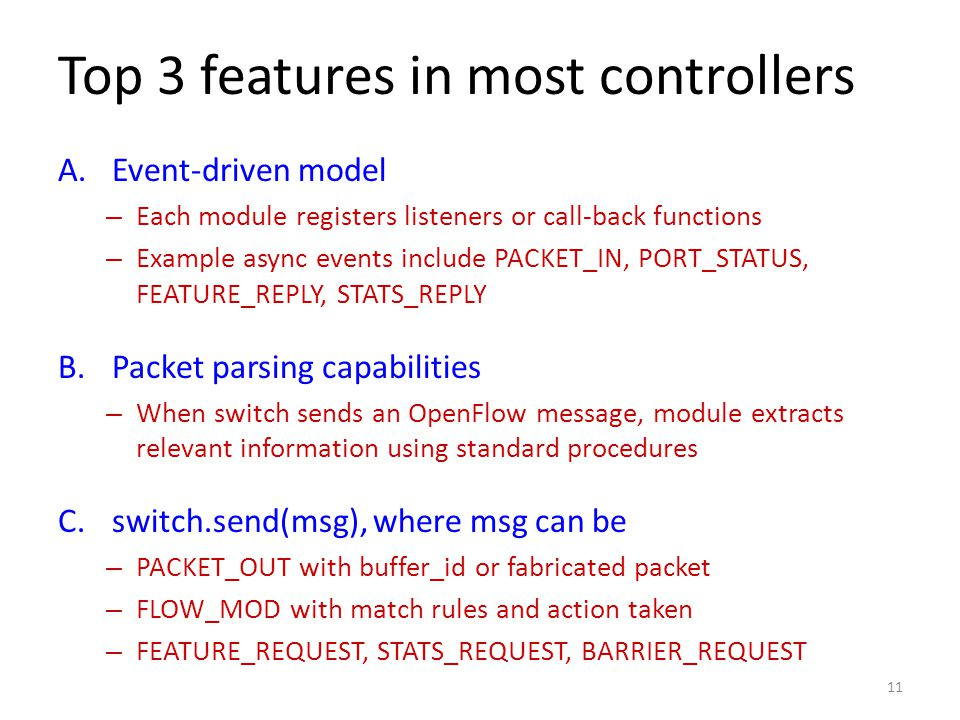 Top 3 features in most controllers