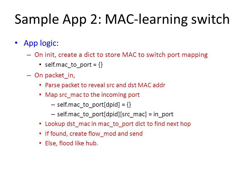 Sample App 2: MAC-learning switch