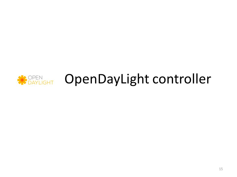 OpenDayLight controller