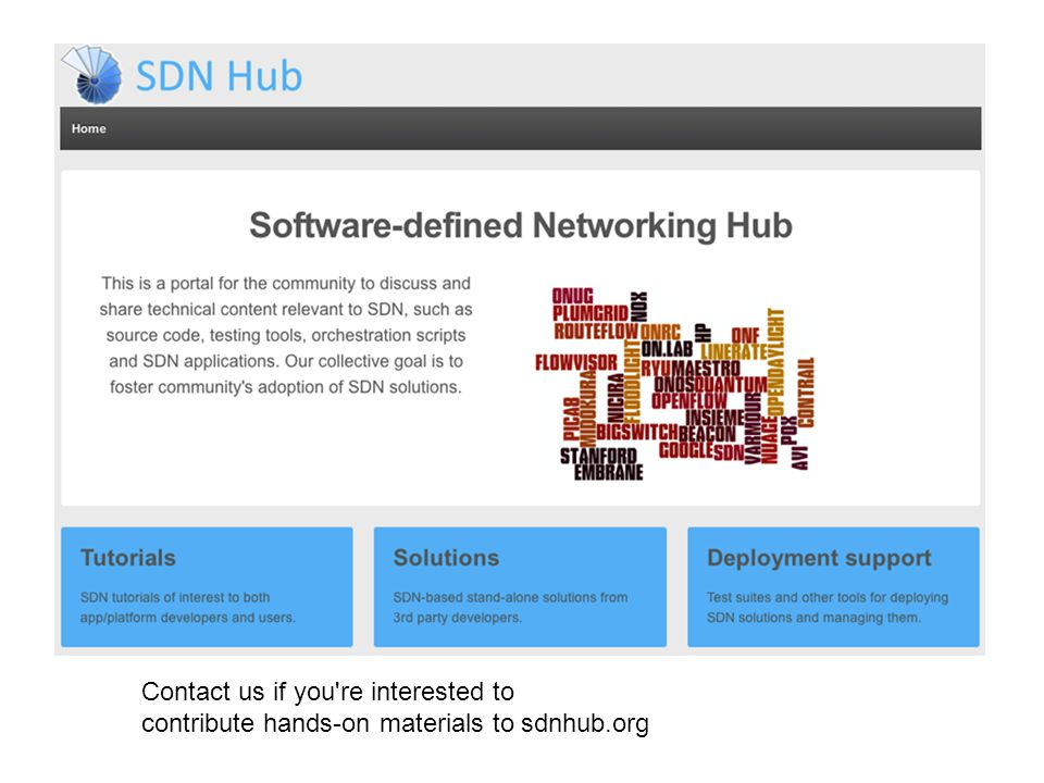 Contact us if you re interested to contribute hands-on materials to sdnhub.org