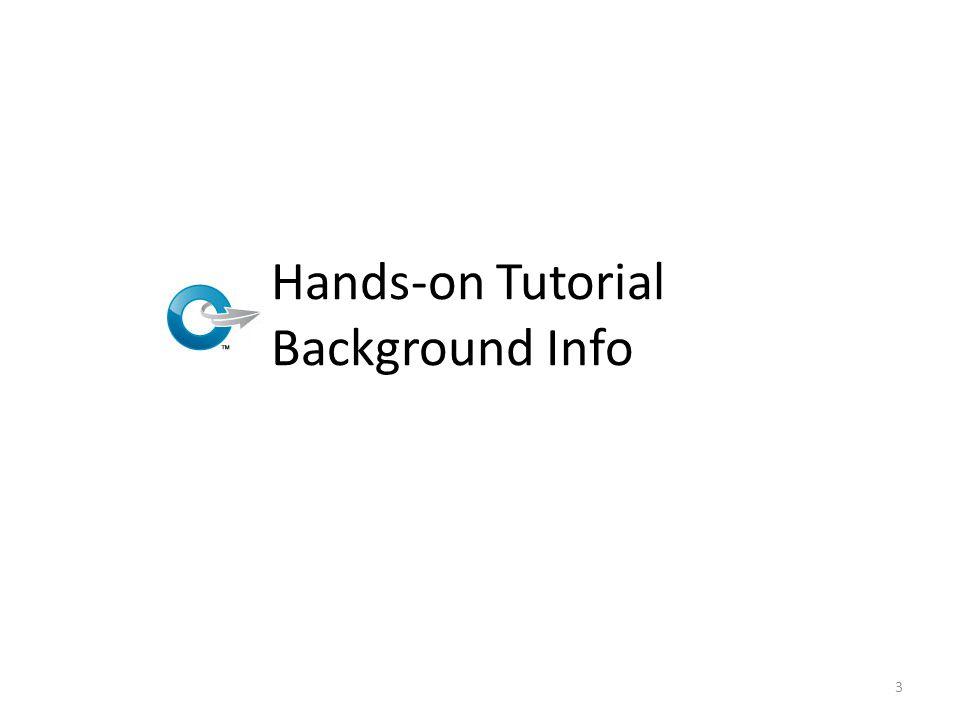 Hands-on Tutorial Background Info