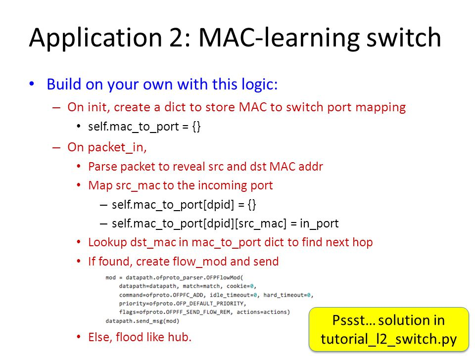 Application 2: MAC-learning switch