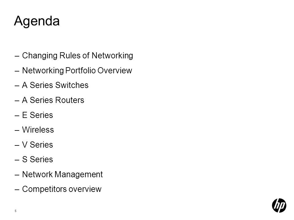 Agenda Changing Rules of Networking Networking Portfolio Overview