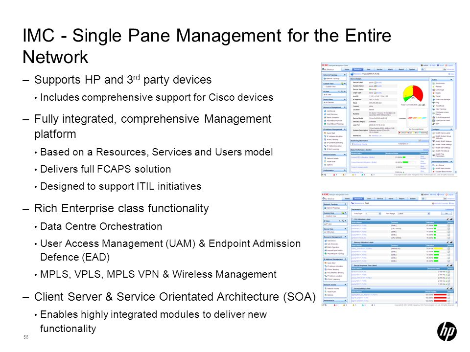 IMC - Single Pane Management for the Entire Network