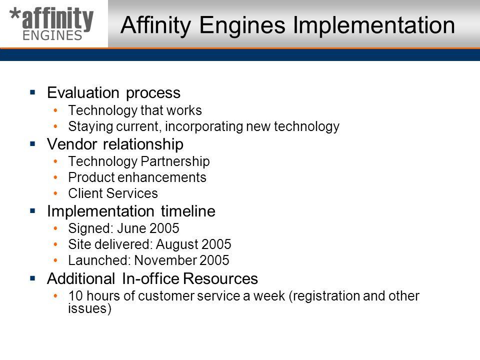 Affinity Engines Implementation
