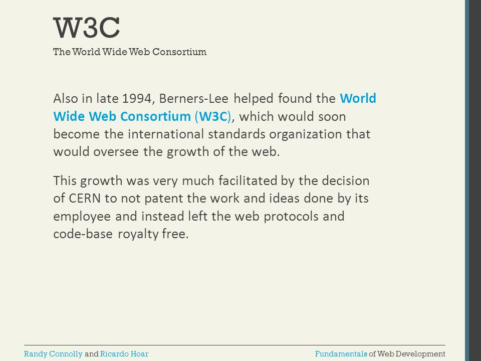 W3C The World Wide Web Consortium.
