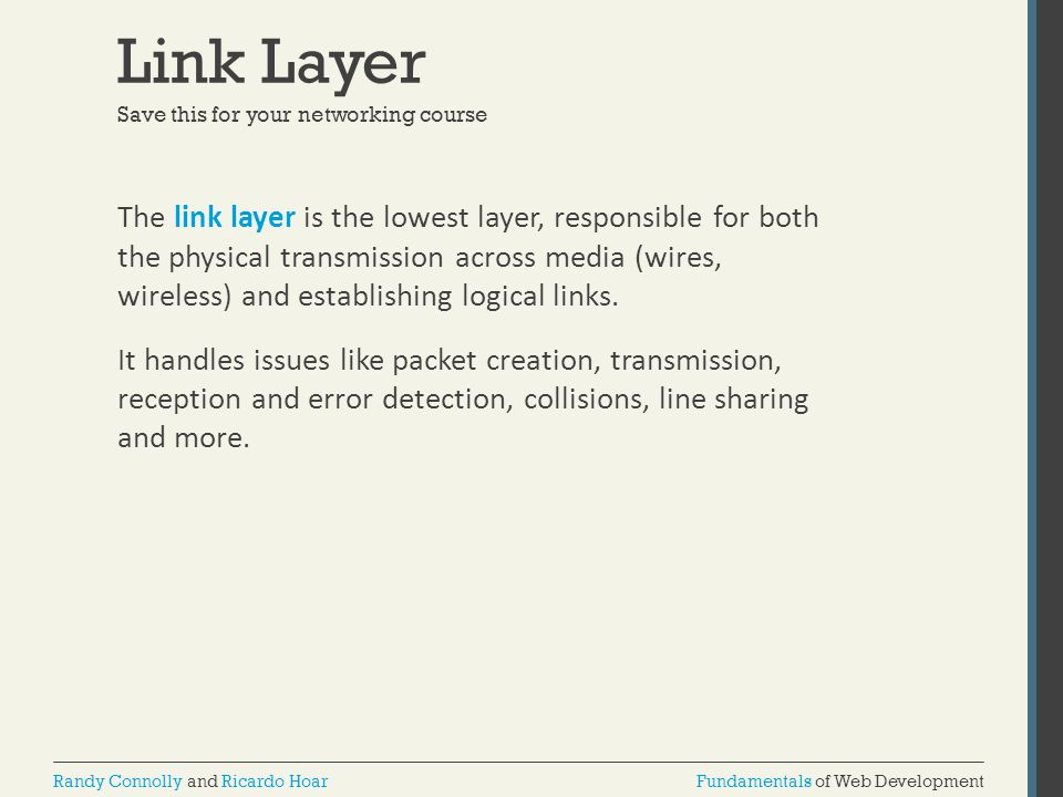 Link Layer Save this for your networking course.