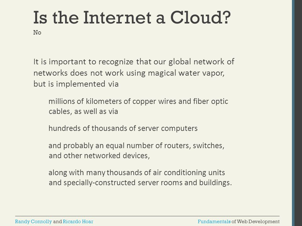 Is the Internet a Cloud No.
