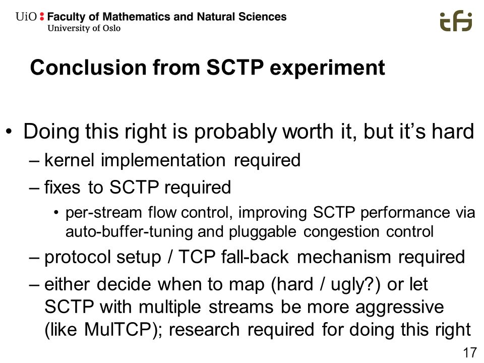 Conclusion from SCTP experiment