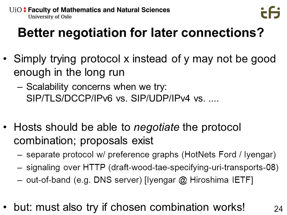 Better negotiation for later connections