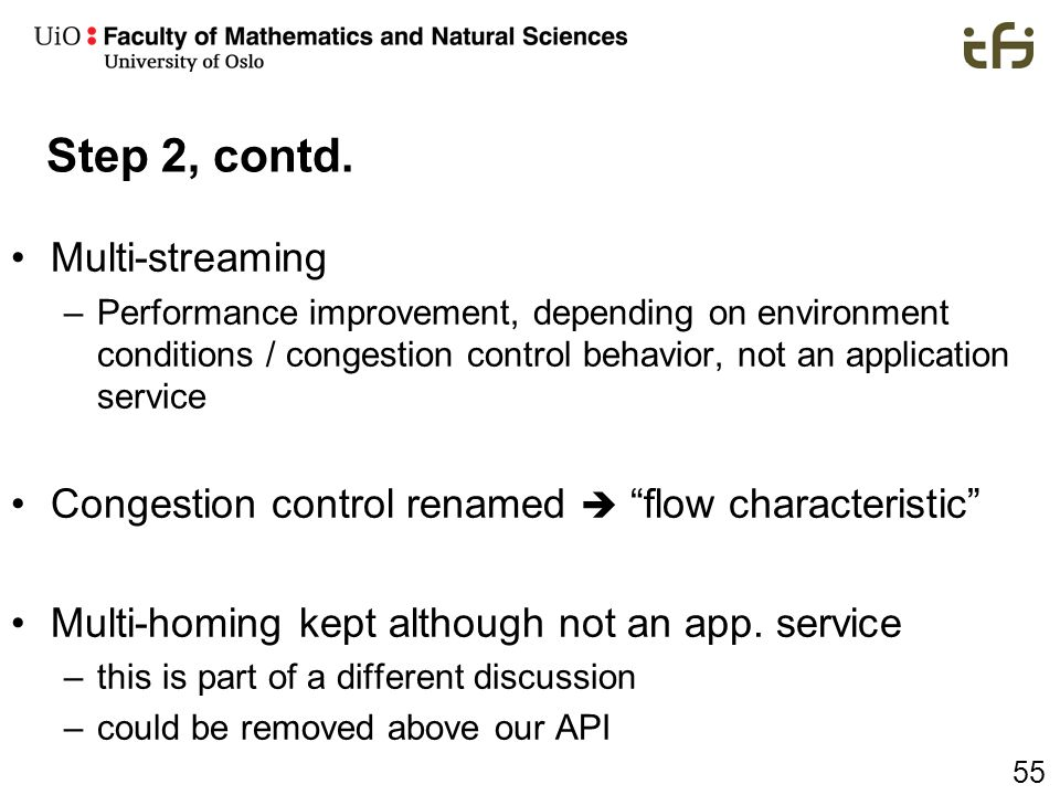Step 2, contd. Multi-streaming
